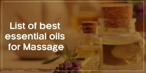 list-of-best-essential-oils-for-massage