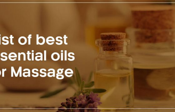 LIST OF THE BEST ESSENTIAL OILS FOR MASSAGE
