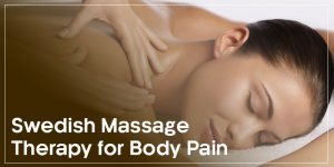 swedish massage therapy for body pain