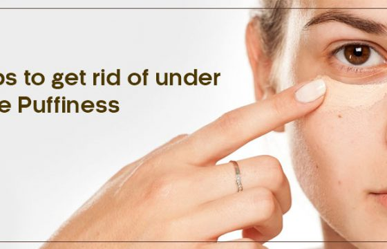 TIPS TO GET RID OF UNDER EYE PUFFINESS